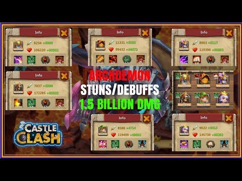 ARCHDEMON 1.5 BILLION DMG - STUN/DEBUFFS - CASTLE CLASH