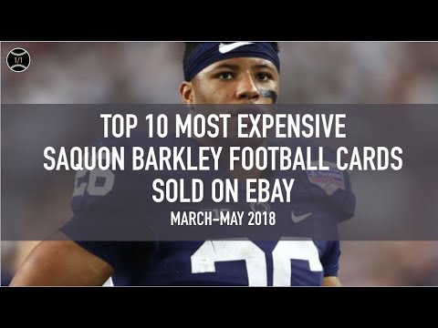 premium selection 7dc94 ec3ac Top 10 Most Expensive Saquon Barkley Football Cards Sold on Ebay (March -  May 2018)