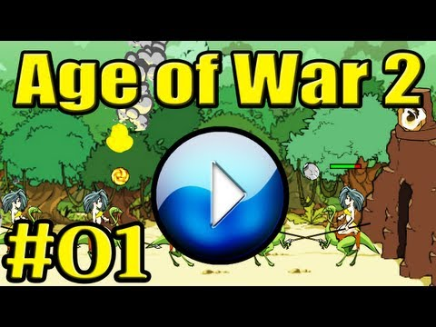 AGE OF WAR 2 Gameplay 1/2 - Let's Flash (MEDIUM) [GLP]