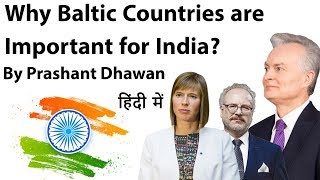 Why Baltic Countries are Important for India? Current Affairs …