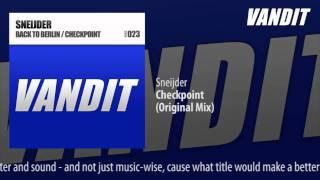 Sneijder - Checkpoint (Original Mix)