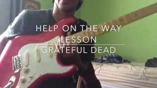 Help On The Way Grateful Dead Guitar Lesson