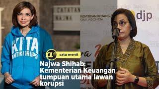 Najwa Shihab: Kementerian Keuangan tumpuan utama lawan korupsi