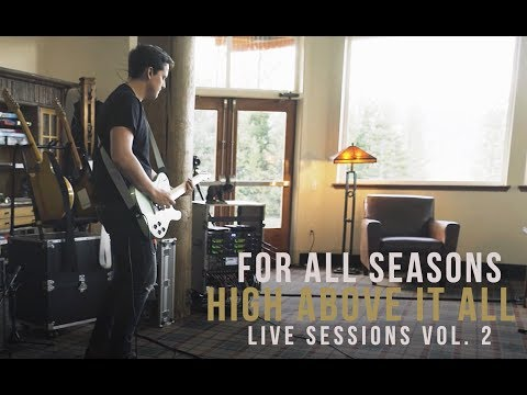 For All Seasons - High Above It All (Live Sessions Vol. 2)
