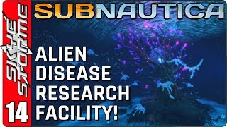SUBNAUTICA Gameplay - Part 14 ► Alien Disease Research Facility ◀