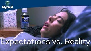Expectations vs. Reality with Nikki Phillippi: #NoSickDays | Vicks NyQuil
