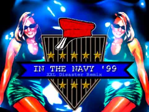 IN THE NAVY '99 (XXL Disaster Remix) / CAPTAIN JACK