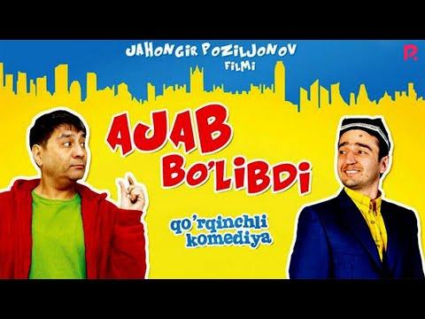 Ajab Bo'libdi (o'zbek Film)   Ажаб булибди (узбекфильм)