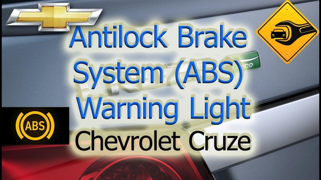Antilock Brake System ABS Warning Light | Chevrolet Cruze | 🚗🛠