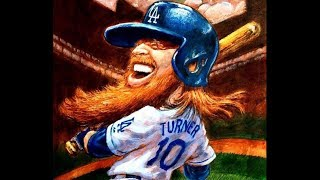 Justin Turner- Nice For What