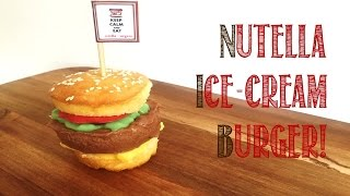 How To Make A Nutella Ice-cream Burger - A Burger Collaboration Video!