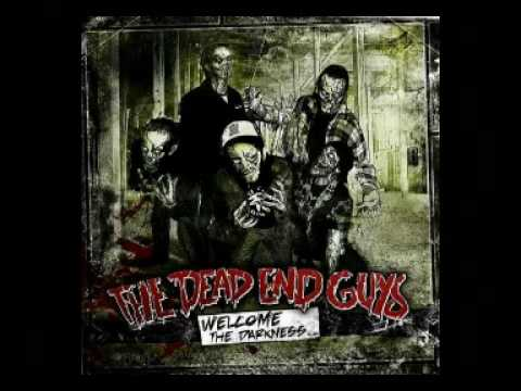 The Dead End Guys - Hells To Come (2010)