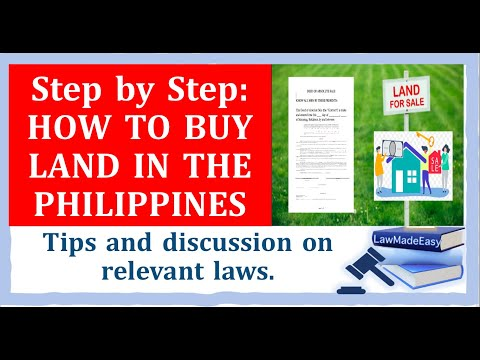 How to Buy a Land in the Philippines. Tips on Buying Land with discussions on Relevant Laws.