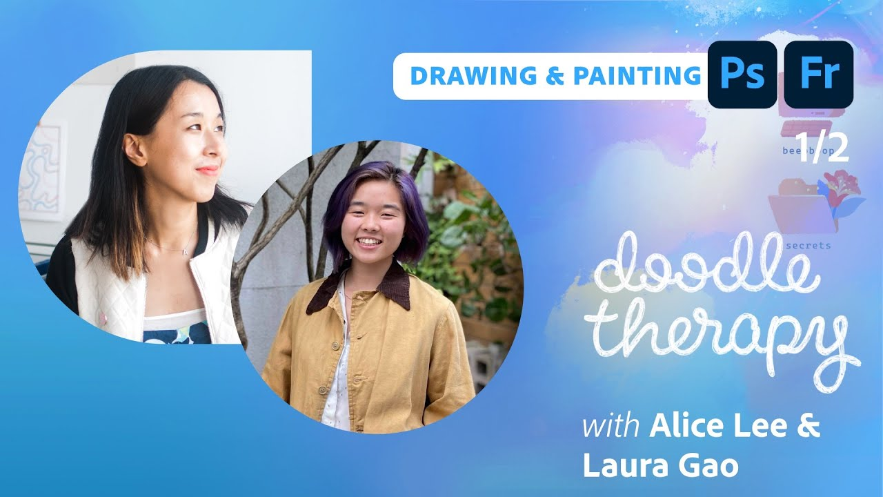 Doodle Therapy: Memories with Laura Gao & Alice Lee - 1 of 2