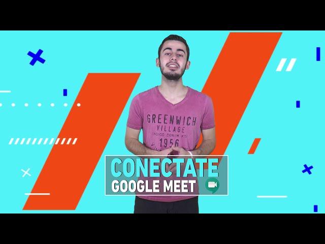 #CONECTATE: Reuniones virtuales con