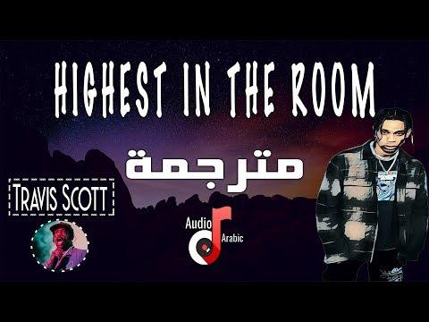 Travis Scott – HIGHEST IN THE ROOM مترجمة [Lyrics]