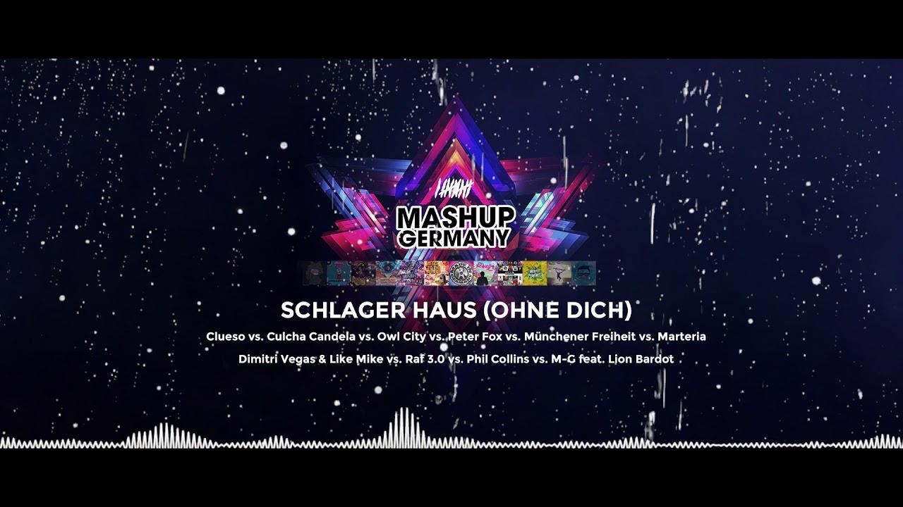 Mashup Germany Schlager Haus Ohne Dich Munchener Freiheit Vs