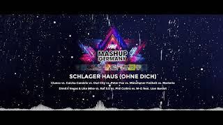 Mashup-Germany - Schlager Haus ohne dich (Münchener Freiheit vs. Peter Fox vs. Clueso vs. more)