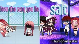 Download lagu //love the way you lie //salt// (GLMV)