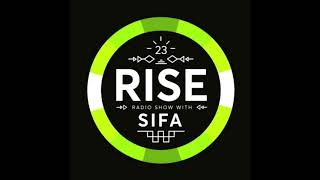 Video RISE Radio Show Vol. 23 | Mixed By Sifa download MP3, 3GP, MP4, WEBM, AVI, FLV Oktober 2018