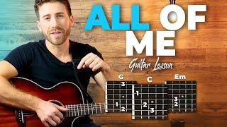 All Of Me Guitar Tutorial (John Legend) Easy Chords Guitar Lesson