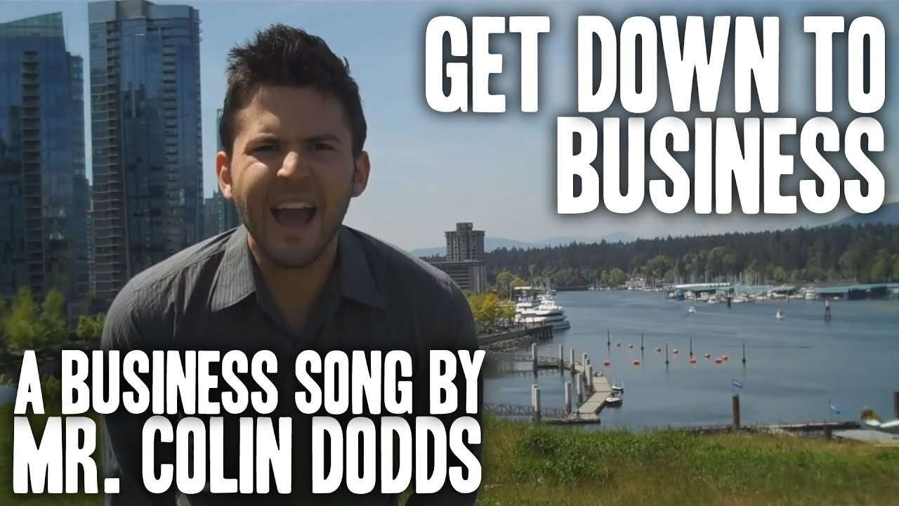 maxresdefault colin dodds get down to business (business song) youtube,Get Down Business Meme