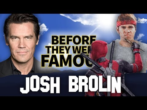 JOSH BROLIN | Before They Were Famous | Marvel's Thanos & Cable