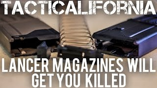 LANCER MAGAZINES WILL GET YOU KILLED