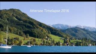 Wonderful pictures of Attersee in Austria. Timelapse 2016