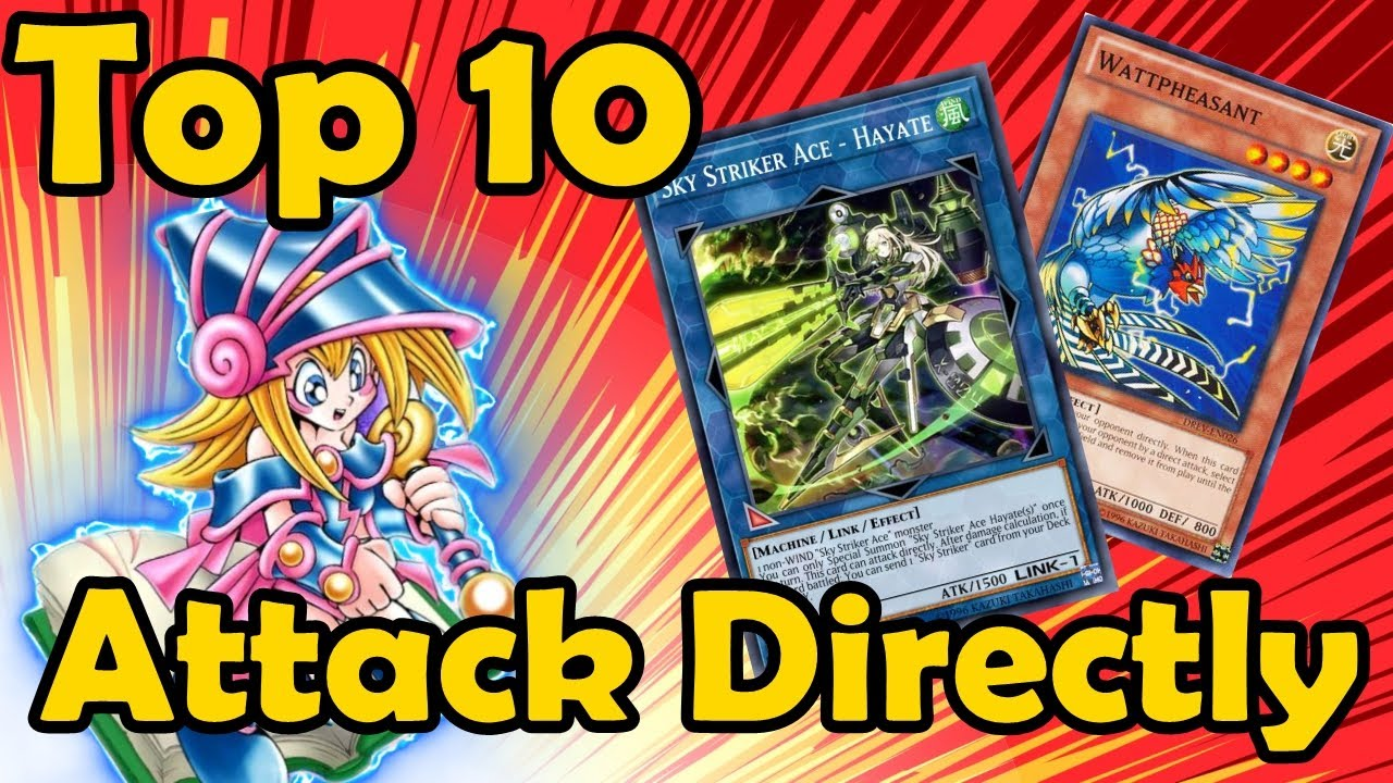 Top 10 Cards Which Can Attack Directly in YuGiOh