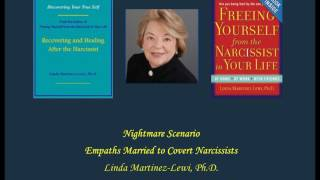 Nightmare Scenario - Empaths Married to  Covert Narcissists