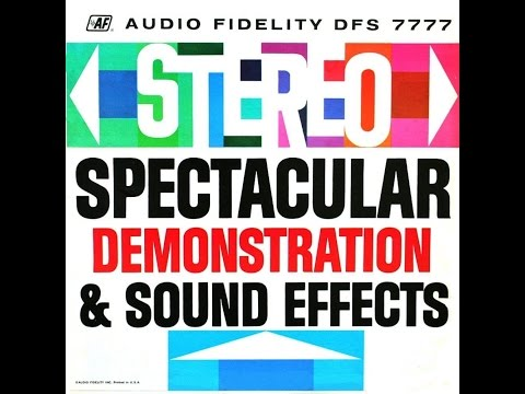 Audio Fidelity Stereo Spectacular Demonstration & Sound Effe