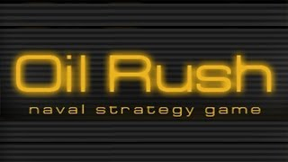 Oil Rush: 3D Naval Strategy - Universal - HD Gameplay Trailer