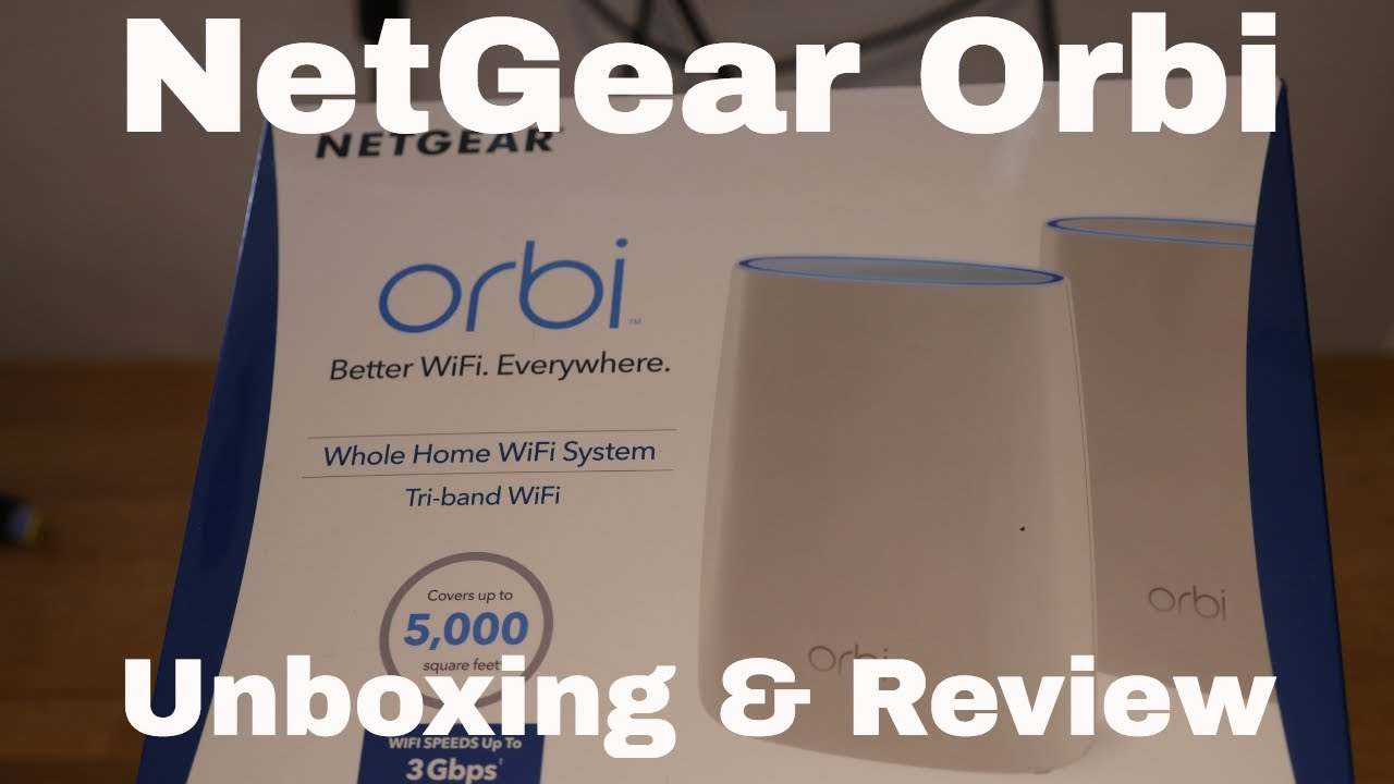 Netgear Orbi (RBK50) - Unboxing and Review!