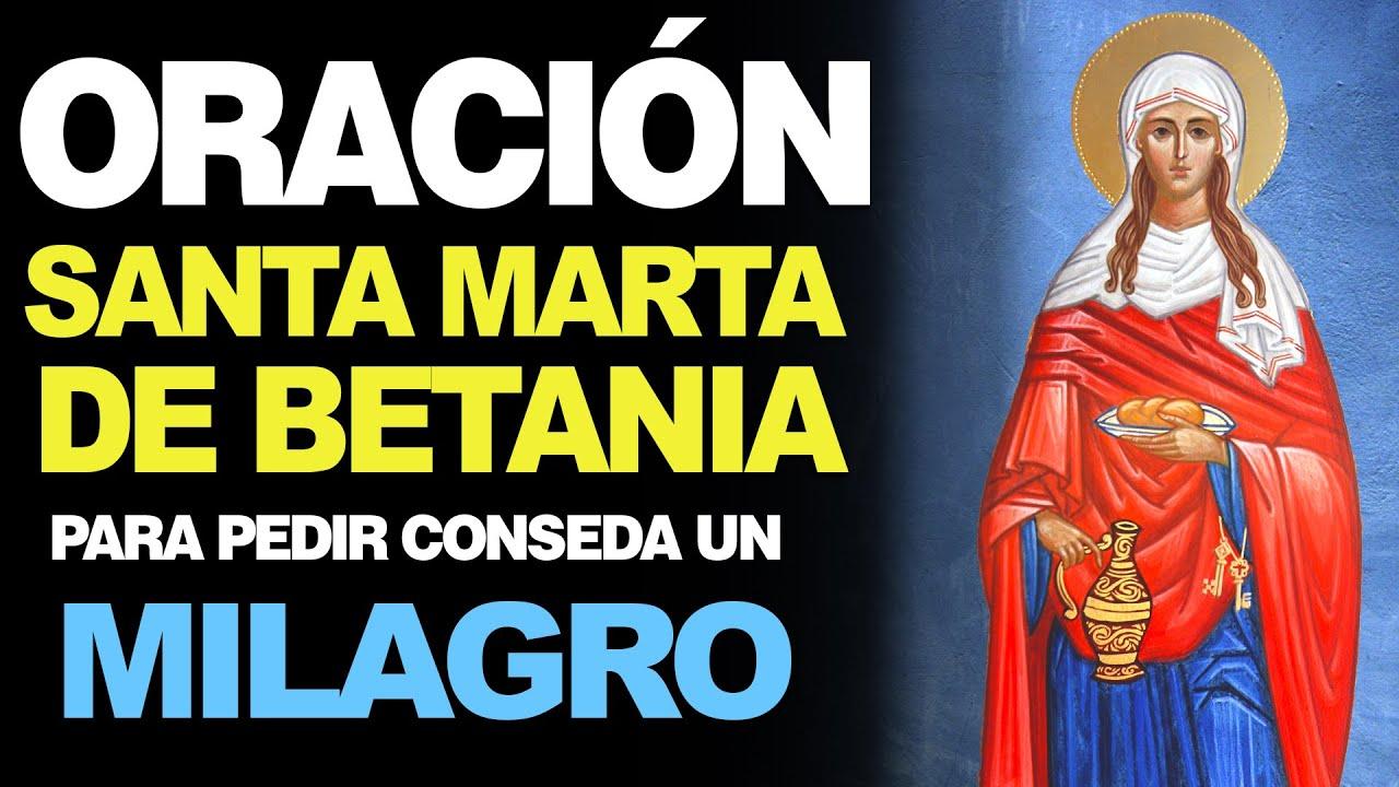 La Mejor Oración Para Pedir Milagros A Santa Marta De Betania Un Milagro Te Esta Por Ocurrir Youtube