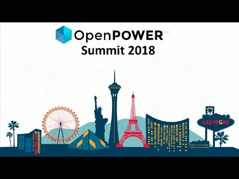 OpenPOWER Summit 2018