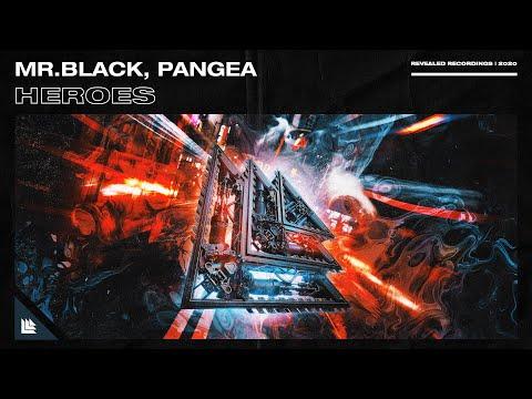 MR.BLACK, Pangea - Heroes