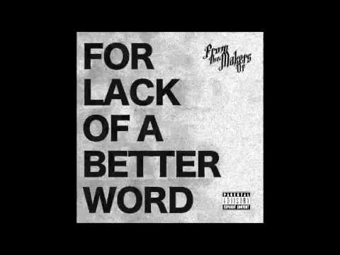 "From The Makers Of ""For Lack Of A Better Word"" *FULL ALBUM*"