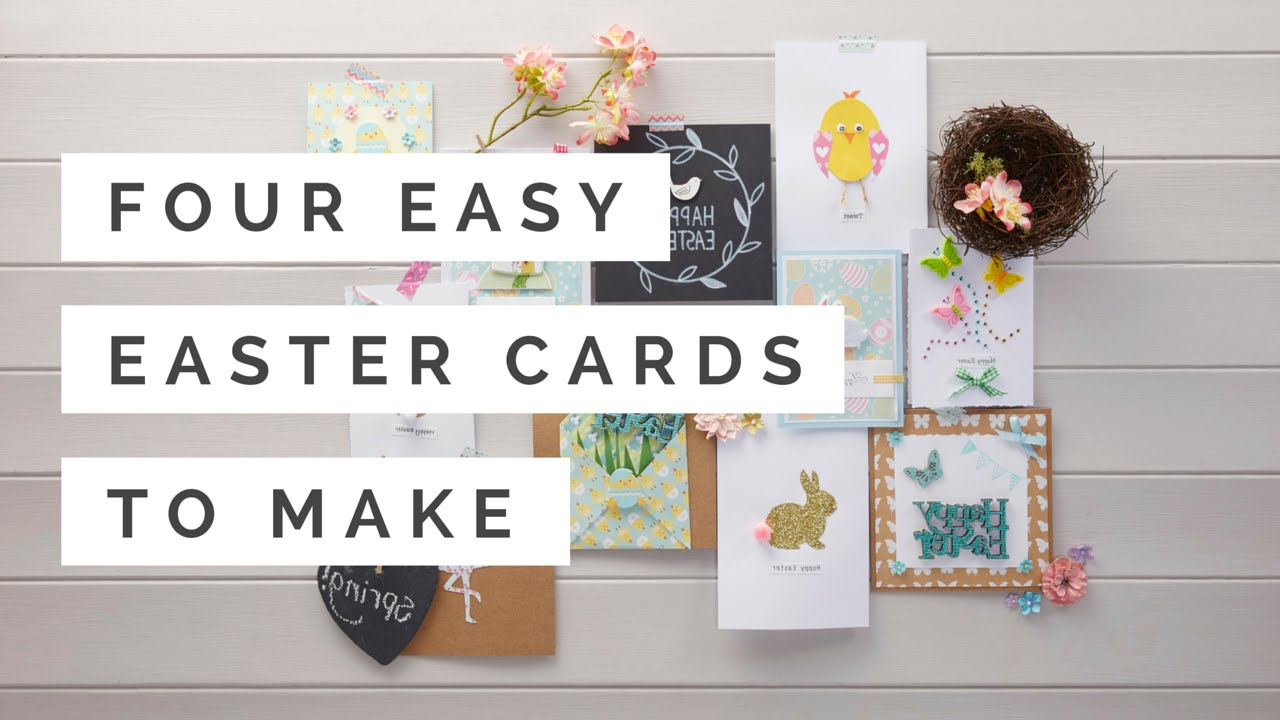 Four Easy Easter Cards to Make – Easy Easter Cards to Make