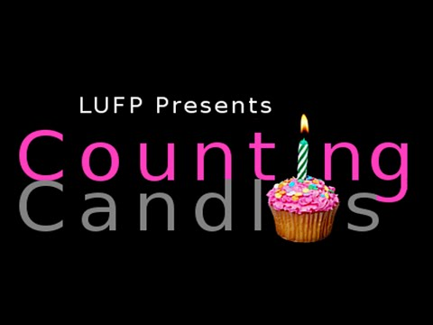LUFP Presents: Counting Candles