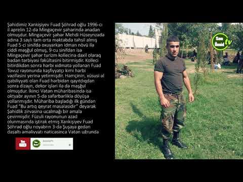 QƏHRƏMANLARIMIZI TANIYAQ Şəhid Xankişiyev Fuad Şöhrəd oğlunu