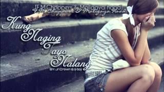 Repeat youtube video Kung Naging Tayo Nalang - Jr.Crown & Iji Boy (Official Audio)