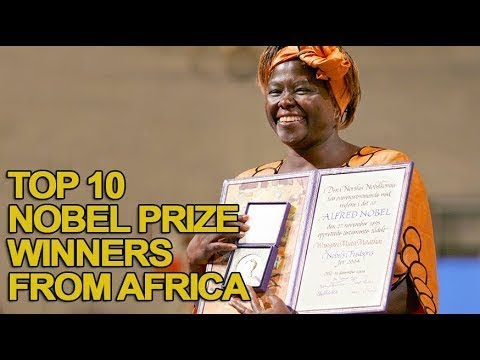 Top 10 Nobel Prize Winners From Africa