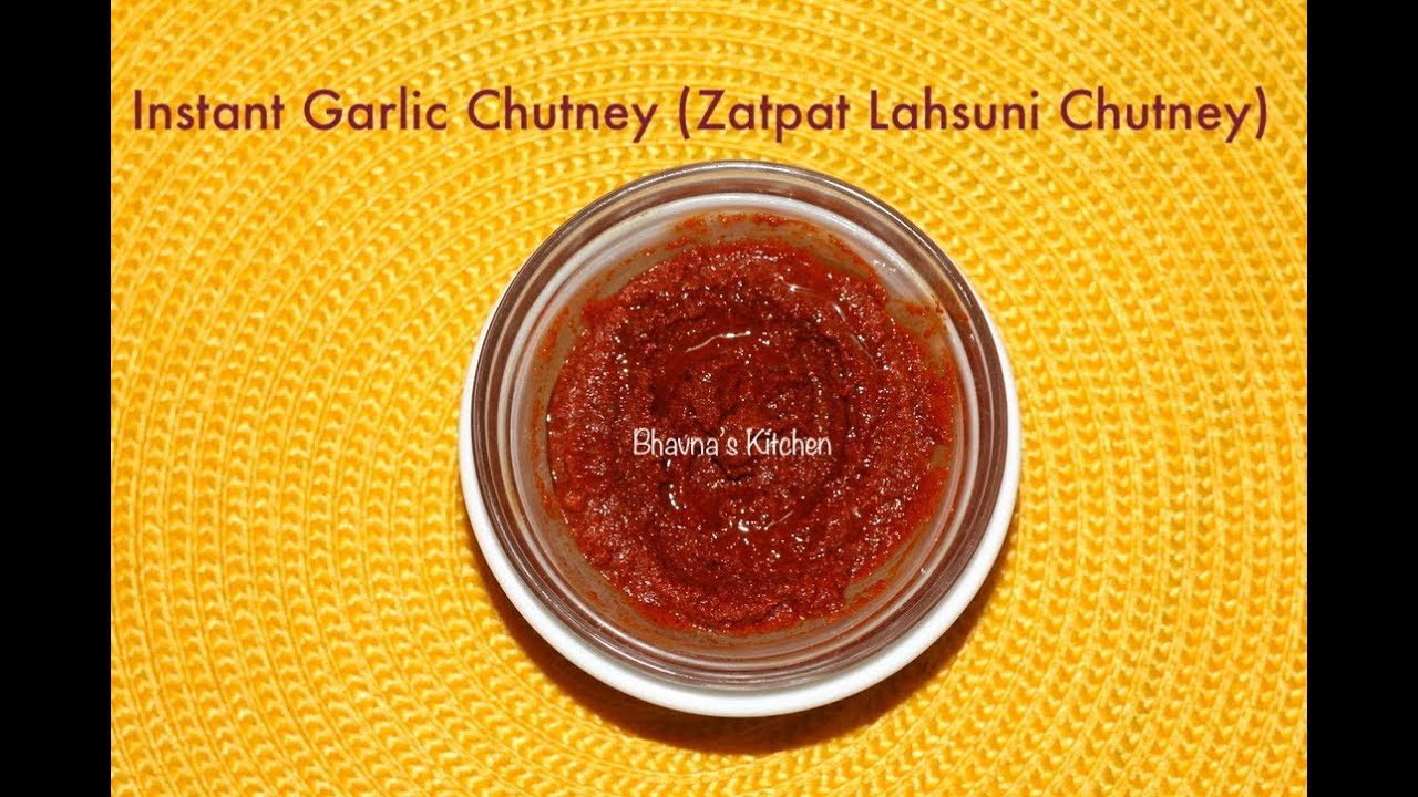 Zatpat Lahsuni Chutney (Instant Garlic Chutney) Video Recipe | Bhavna's Kitchen