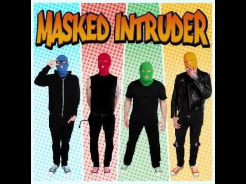 Masked Intruder -
