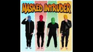 Watch Masked Intruder Wish You Were Mine video