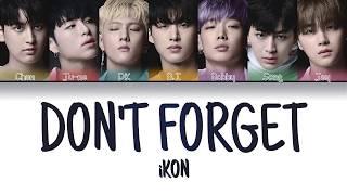 Ikon - 'don't Forget'  잊지마요   Color Coded Lyrics Eng/rom/han/가사