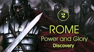 Discovery: Рим: Власть и Слава: Легионы завоевателей / 2 серия