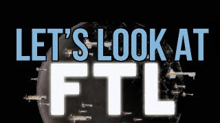 Let's Look At - FTL: Faster Than Light [PC]