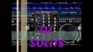DJ SOLITS mix nena mala,las wachiturras ,las culisueltas